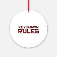 keyshawn rules Ornament (Round)