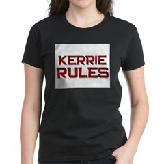 kerrie rules Tee
