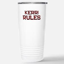 kerri rules Travel Mug