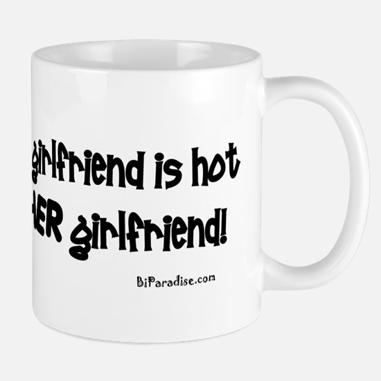 If you think MY girlfriend is Mug