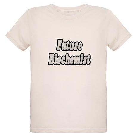 """""""Future Biochemist"""" Organic Kids T-Shirt"""