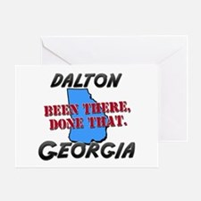 dalton georgia - been there, done that Greeting Ca