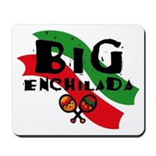 Big Enchilada Mousepad