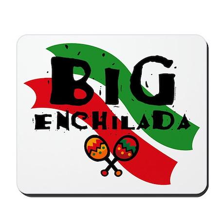 Big Enchilada Mousepad