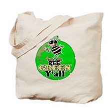 Bee Green y'all Tote Bag