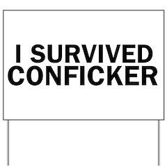 I Survived Conficker Yard Sign