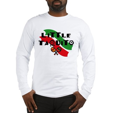 Little Taquito Long Sleeve T-Shirt