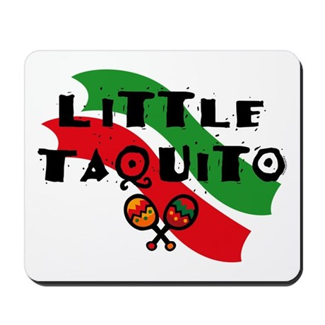 Little Taquito Mousepad