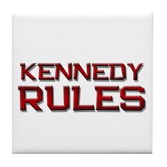 kennedy rules Tile Coaster
