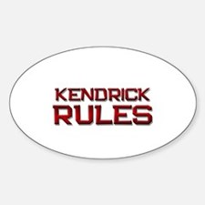 kendrick rules Oval Decal