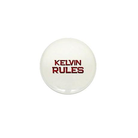 kelvin rules Mini Button