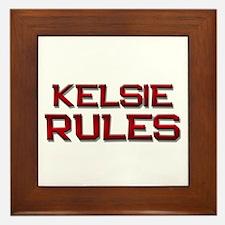kelsie rules Framed Tile