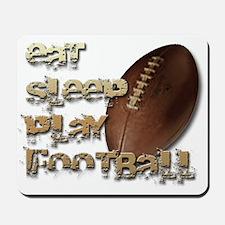 Eat sleep football Mousepad