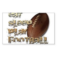 Eat sleep football Rectangle Sticker 10 pk)