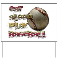 Eat sleep baseball Yard Sign