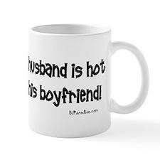 If you think my husband is ho Mug