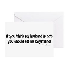 If you think my husband is ho Greeting Card