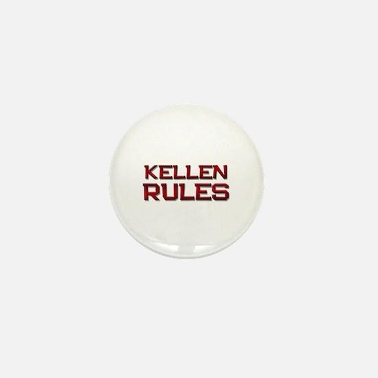 kellen rules Mini Button