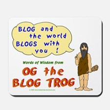 BLOG and the World BLOGS with You Mousepads