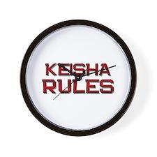 keisha rules Wall Clock