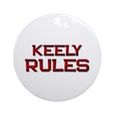 keely rules Ornament (Round)