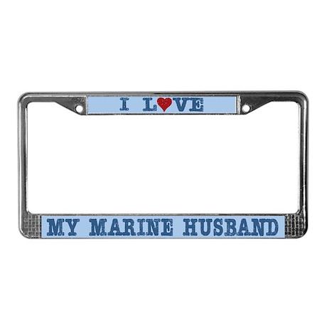 I Love My Marine Husband License Plate Frame