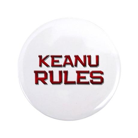 """keanu rules 3.5"""" Button"""
