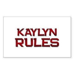 kaylyn rules Rectangle Decal
