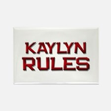 kaylyn rules Rectangle Magnet
