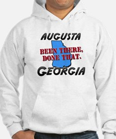 augusta georgia - been there, done that Hoodie