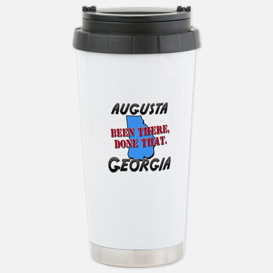 augusta georgia - been there, done that Stainless