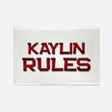 kaylin rules Rectangle Magnet