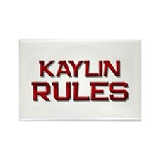 kaylin rules Rectangle Magnet (10 pack)