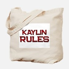 kaylin rules Tote Bag