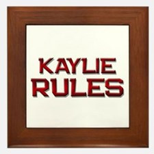 kaylie rules Framed Tile