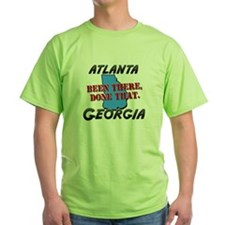 atlanta georgia - been there, done that T-Shirt