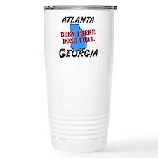 atlanta georgia - been there, done that Travel Mug