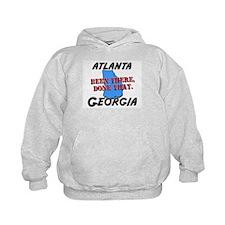 atlanta georgia - been there, done that Hoodie