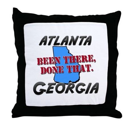 atlanta georgia - been there, done that Throw Pill