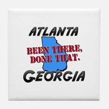 atlanta georgia - been there, done that Tile Coast