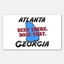 atlanta georgia - been there, done that Decal