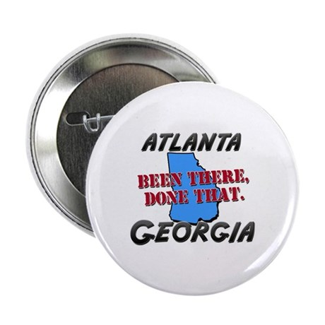 "atlanta georgia - been there, done that 2.25"" Butt"