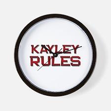 kayley rules Wall Clock