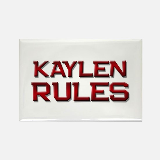 kaylen rules Rectangle Magnet