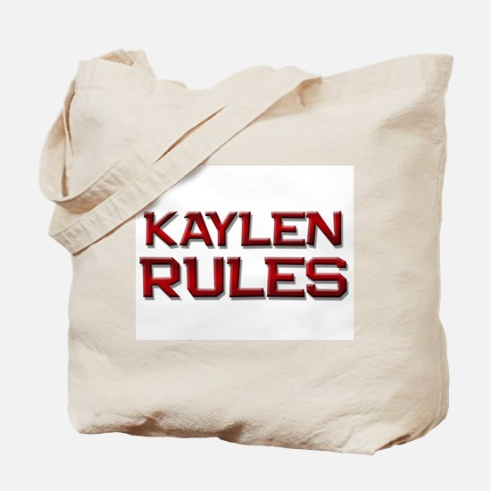 kaylen rules Tote Bag