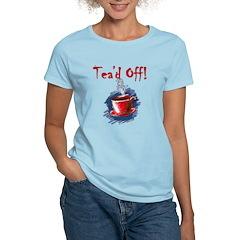 Tea'd Off Tax Day Tea Party T-Shirt