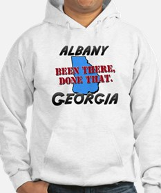 albany georgia - been there, done that Hoodie