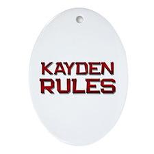 kayden rules Oval Ornament