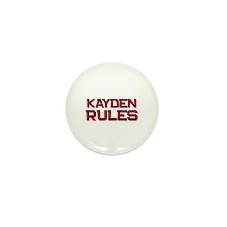 kayden rules Mini Button