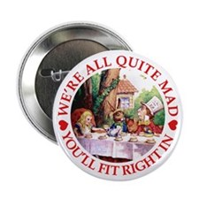 "MAD HATTER'S TEA PARTY 2.25"" Button"